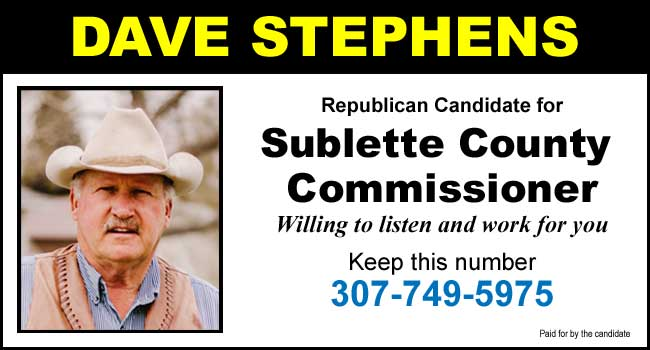 Dave Stephens for Sublette County Commissioner