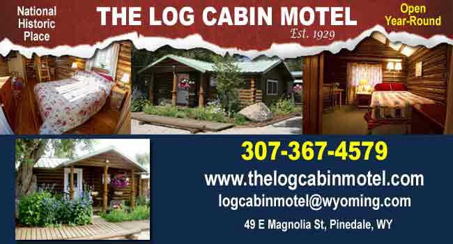 The Log Cabin Motel, Pinedale, Wyoming