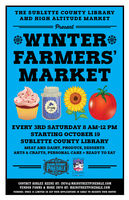 Winter Farmers' Market in Pinedale every 3rd Saturday at the Pinedale Library.