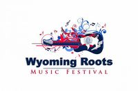 Wyoming Roots Music Festival